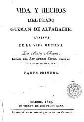 Vida y hechos del pícaro Guzman de Alfarache: atalaya de la vida humana