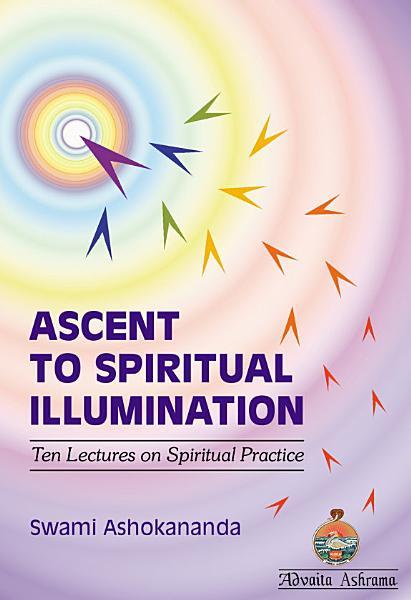 Download Ascent to Spiritual Illumination Book