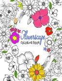 Flowerscape Coloring Book