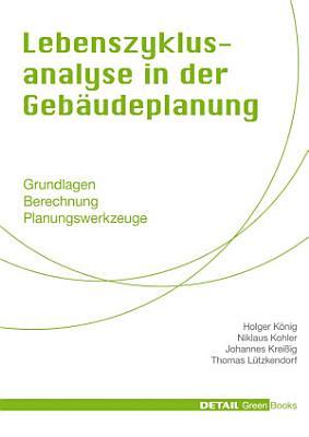 Lebenszyklusanalyse in der Geb  udeplanung PDF