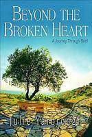 Beyond the Broken Heart  Participant Book PDF