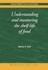 Understanding and Measuring the Shelf Life of Food Book