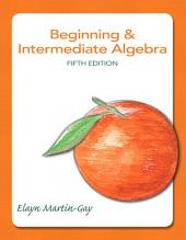 Beginning & Intermediate Algebra: Edition 5
