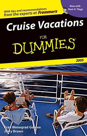 Cruise Vacations For Dummies 2005 PDF