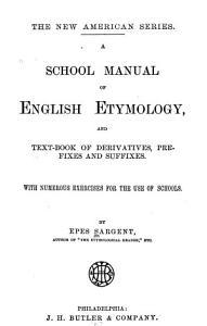 A School Manual of English Etymology PDF