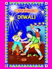 Our Festivals : Diwali