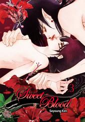 Sweet Blood Vol. 3