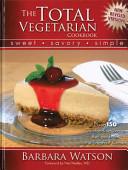 The Total Vegetarian Cookbook
