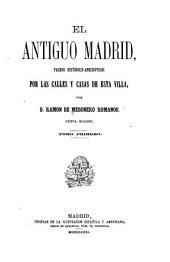 El antiguo Madrid: paseos histórico-anecdóticos por las calles y casas de esta villa, Volumen 2