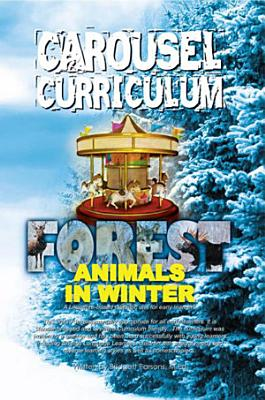 Carousel Curriculum Forest Animals in Winter PDF