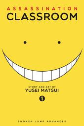 Assassination Classroom: Volume 1