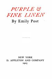 Purple & Fine Linen: By Emily Post