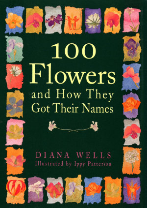 100 Flowers and How They Got Their Names PDF