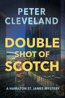 Double Shot of Scotch