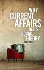Why Current Affairs Needs Social Theory PDF