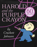 Harold And The Purple Crayon 50th Anniversary Edition Book PDF