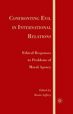 Confronting Evil in International Relations PDF