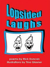 Lopsided Laughs