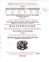 Woordenboek der Nederduitsche en Fransch taalen ...: Dictionnaire flamand et françois ...