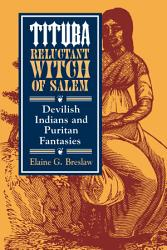 Tituba  Reluctant Witch of Salem PDF