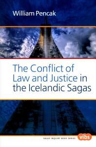 The Conflict of Law and Justice in the Icelandic Sagas Book