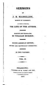 Sermons by J. B. Massillon, Bishop of Clermont: To which is Prefixed, the Life of the Author, Volume 2