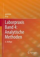 Laborpraxis Band 4  Analytische Methoden PDF