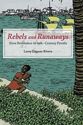Rebels and Runaways