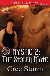 MYSTIC 2: The Stolen Mate