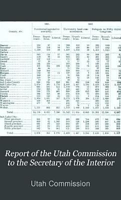 Report of the Utah Commission to the Secretary of the Interior