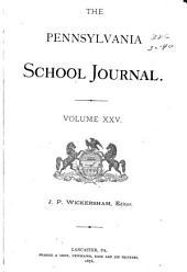 Pennsylvania School Journal: Volume 25