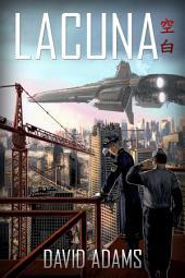 Lacuna: Volume 1