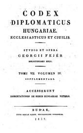 Codex diplomaticvs Hvngariae ecclesiasticvs ac civilis: Volume 4; Volume 7