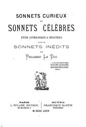 Sonnets curieux et sonnets célèbres: étude anthologique & didactique, suivie de sonnets inédits