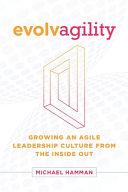 Evolvagility