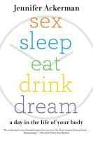 Sex Sleep Eat Drink Dream PDF