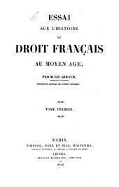 Essai sur l'histoire du droit français au moyen age: Volume1