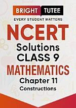 NCERT Solutions for Class 9 Mathematics Chapter 11 Constructions
