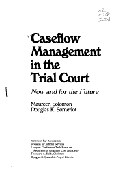 Caseflow Management In The Trial Court
