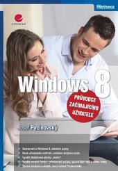 Windows 8: průvodce začínajícího uživatele