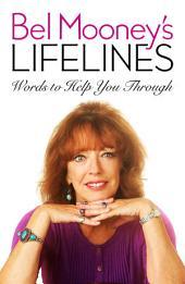 Bel Mooney's Lifelines: Words to Help You Through