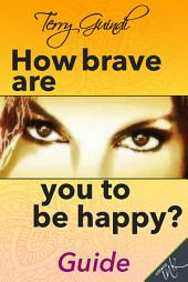 How brave are you to be happy