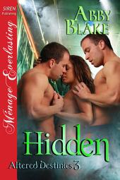 Hidden [Altered Destinies 3]