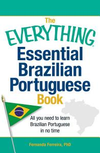 The Everything Essential Brazilian Portuguese Book PDF