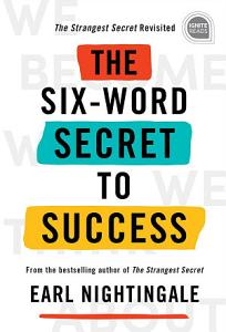The Six Word Secret to Success PDF