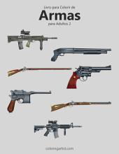 Livro para Colorir de Armas para Adultos 2