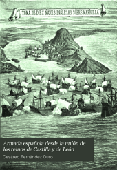 Armada española desde la unión de los reinos de Castilla y de León: Volumen 2