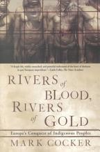 Rivers of Blood  Rivers of Gold PDF