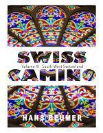 SWISS CAMINO - Volume III: South-West Switzerland
