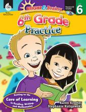Bright & Brainy: 6th Grade Practice